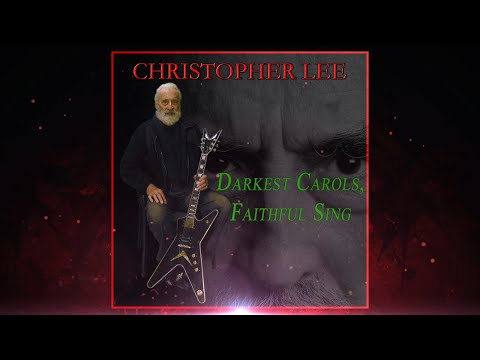 Christopher Lee. 'Darkest Carols, Faithful Sing' (2014)