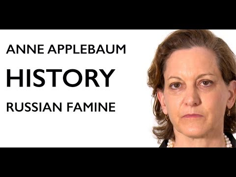 HISTORY - Russian Famine - Anne Applebaum