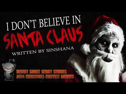 """""""I Don't Believe in Santa Claus"""" Christmas creepypasta ― Chilling Tales for Dark Nights"""