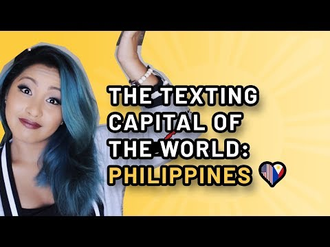 The Texting Capital of the World (Philippines) | FILAM FANGIRL