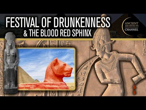 The Festival of Drunkenness & The Blood-Red Sphinx   Ancient Egypt Documentary
