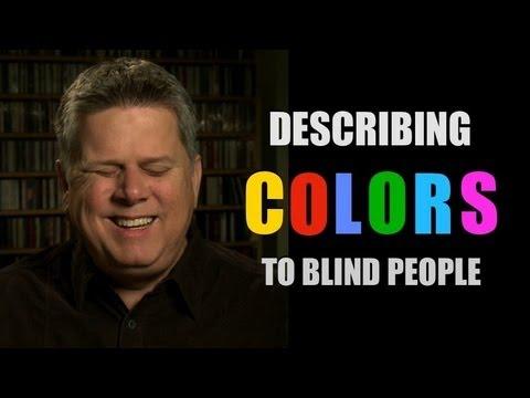 Describing Colors As A Blind Person