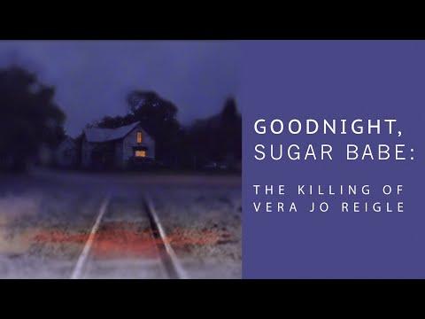 Goodnight Sugar Babe: The Killing of Vera Jo Reigle | Trailer | J. Miles | Paul Richardson