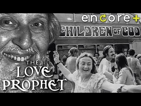 The Love Prophet and the Children of God - Documentary