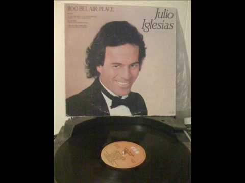 1100 Bel Air Place - Julio Iglesias Willie Nelson - to all the girls i've loved before