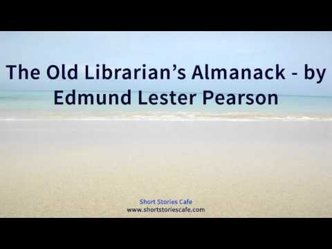The Old Librarian's Almanack by Edmund Lester Pearson