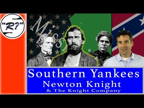 Southern Yankee: Newton Knight and The Knight Company