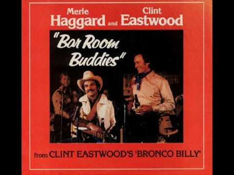 Merle Haggard & Clint Eastwood Bar Room Buddies