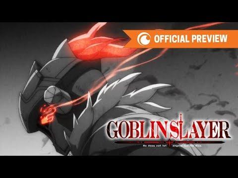 Goblin Slayer | OFFICIAL PREVIEW