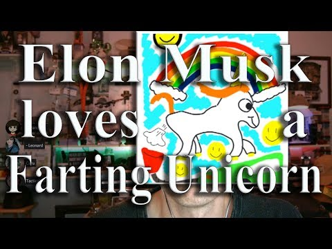 Elon Musk loves a Farting Unicorn