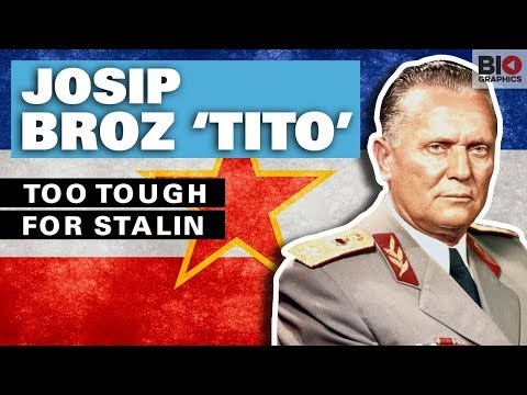 Josip Broz 'Tito': Too Tough for Stalin