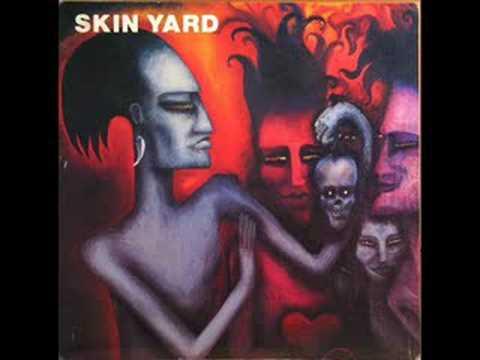 Skin Yard - Skins In My Closet
