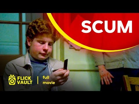 Scum | Full Movie | Flick Vault