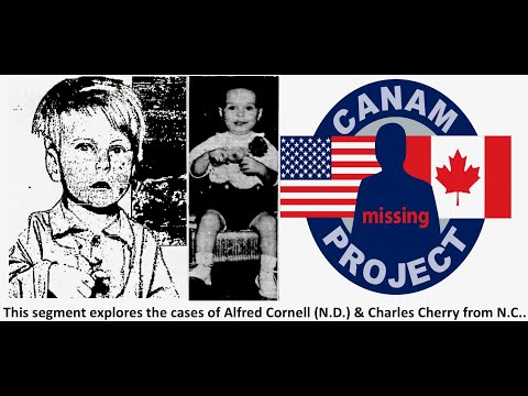 Missing 411 Presents the cases of Alfred Cornell from ND and Charles Cherry from North Carolina,
