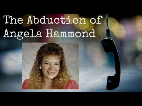 The Abduction of Angela Hammond