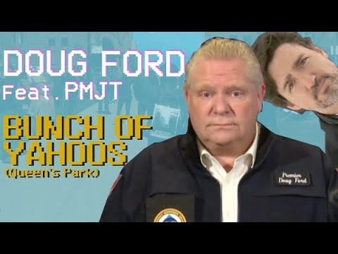 "Doug Ford Sings ""Bunch of Yahoos"" Feat. PMJT"