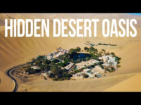 Drone HUACACHINA, PERU- HIDDEN DESERT OASIS- Earth From Above 4K