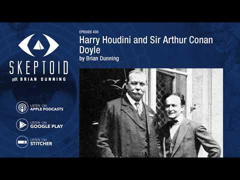 Harry Houdini and Sir Arthur Conan Doyle