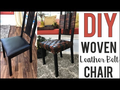 DIY: Chair MAKEOVER!! Woven Leather Belt Chair - by Orly Shani