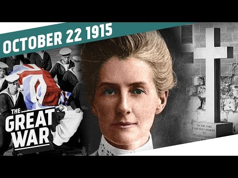 """""""The Crime That Shook the World"""" - The Execution of Edith Cavell I THE GREAT WAR Week 65"""