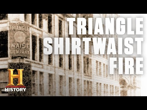 The Triangle Shirtwaist Factory Fire | History