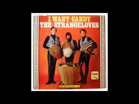 The Strangeloves - I Want Candy [HQ] original
