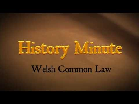 History Minute: The Welsh Common Law (aka the Laws of Hywel Dda, 928 CE)