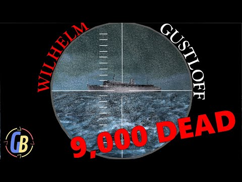 Sinking of the Wilhelm Gustloff: Worst Maritime Disaster in History