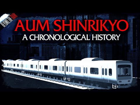 Aum Shinrikyo: A Chronological History - Beyond The Dark Special