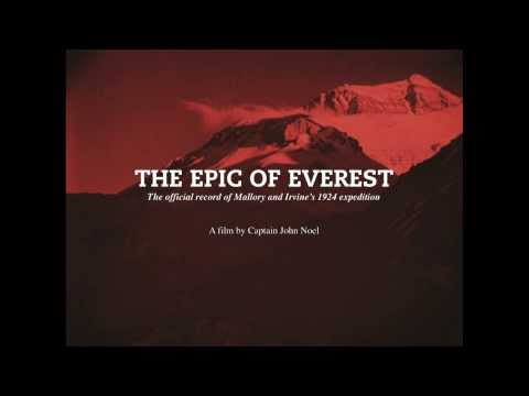 The Epic of Everest (1924) - Trailer