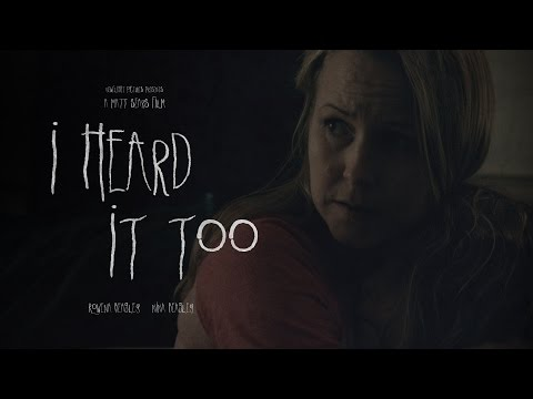 I Heard It Too - Award Winning Short Horror