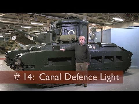 Tank Chats #14 Canal Defence Light | The Tank Museum