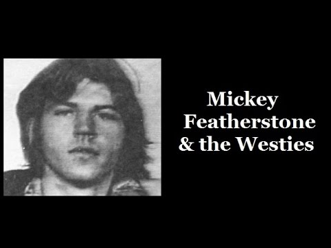Mickey Featherstone & the Westies
