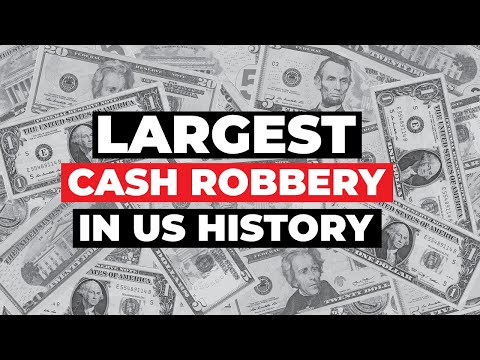 LARGEST CASH ROBBERY In US History: Dunbar Armored