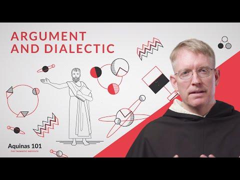 Argument and Dialectic (Aquinas 101)
