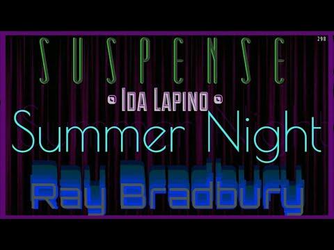 """Summer Night"" by RAY BRADBURY • Classic Radio Horror from SUSPENSE [remastered]"