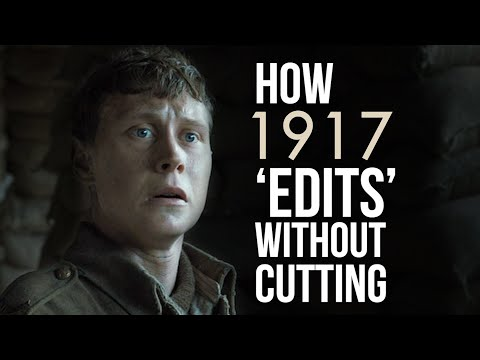 1917's In Camera Editing