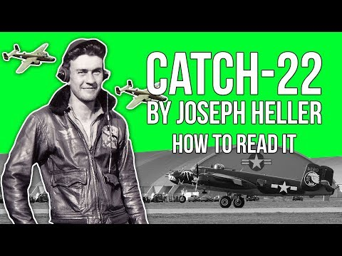 Catch 22 by Joseph Heller | How to Read It