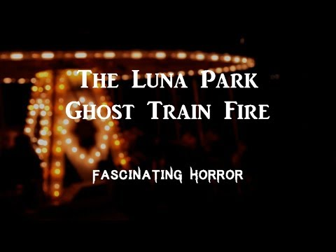 The Luna Park Ghost Train Fire | Amusement Park Ride Accidents | Fascinating Horror