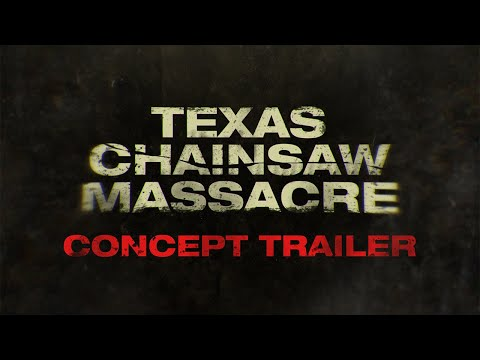 TEXAS CHAINSAW MASSACRE (2021) Concept Teaser Trailer
