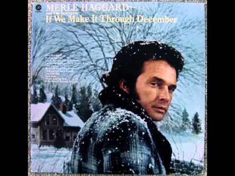 Merle Haggard - If We Make It Through December (1974)
