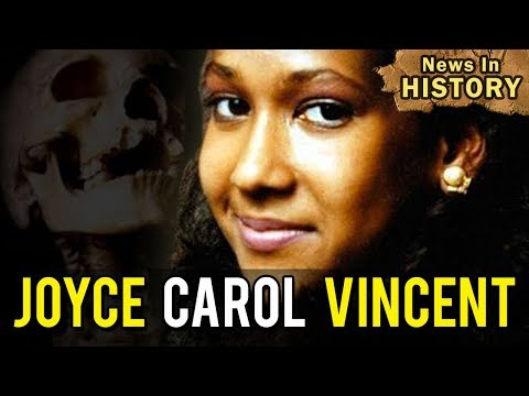 Chilling Story Of Joyce Carol Vincent - News In History