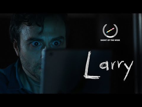 Larry - Short Horror Film