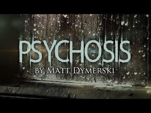 """Psychosis"" creepypasta by Matt Dymerski FULL CAST AUDIO DRAMA ― Chilling Tales for Dark Nights"