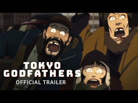 Tokyo Godfathers [Official Subtitled Trailer, GKIDS] - MARCH 9 & 11