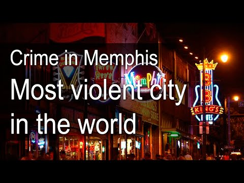 Crime in Memphis | Most Violent City in the World !!