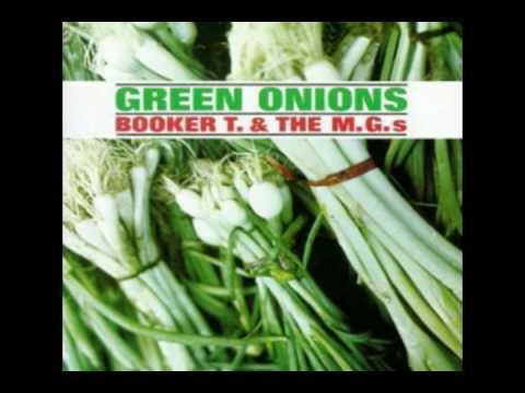 Booker T & the M G 's - Green Onions (Original / HQ audio)