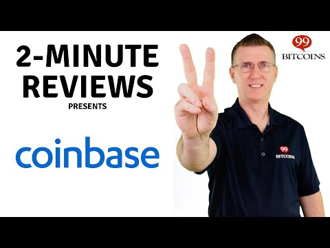 Coinbase Review in 2 minutes (2021 Updated)