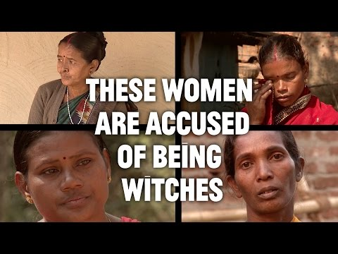 India's Modern Day Witch Hunts​