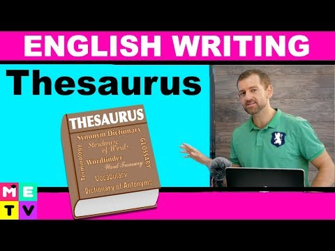 How to use a Thesaurus |Improve your Writing!